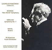 Dvorak: Symphony No. 9 / Sibelius: Symphony No. 7 / Ravel: Bolero (All-American Youth Orchestra / Stokowski) (1940) de Leopold Stokowski