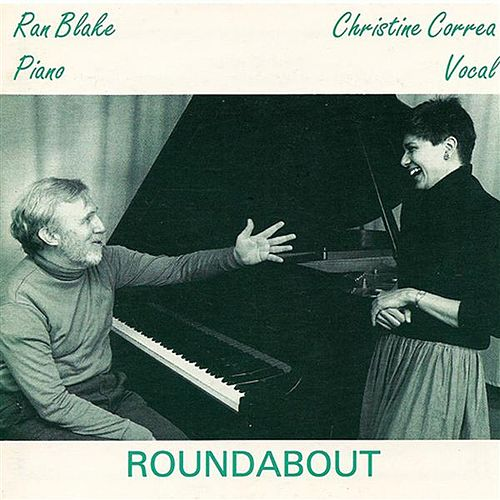 Correa, Christine: Roundabout by Ran Blake