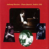 Anthony Braxton Piano Quartet: Yoshi's, 1994 by Anthony Braxton