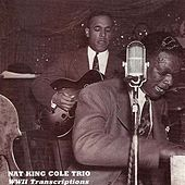 King Cole Trio: Legendary 1941-44 Broadcast Transcriptions (The) by Various Artists