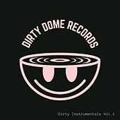Dirty Dome Records Presents