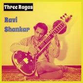 Three Ragas von Ravi Shankar