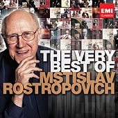 The Very Best of: Mstislav Rostropovich by Various Artists