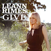 Give (Single) von LeAnn Rimes