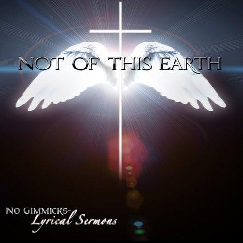 No Gimmicks, Lyrical Sermons by N.O.T.E.