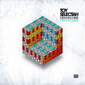 Mex Machine EP by Toy Selectah