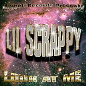Look At Me (Remixes) von Lil Scrappy