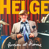 forever at home by Helge Schneider
