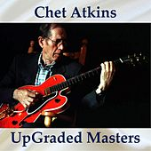 UpGraded Masters (All Tracks Remastered) de Chet Atkins