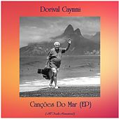 Canções Do Mar (EP) (All Tracks Remastered) von Dori Caymmi
