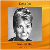 Love Him (EP) (Remastered 2020) by Doris Day