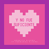 Y No Fue Suficiente (Version Acústica) de Renatto Rivera