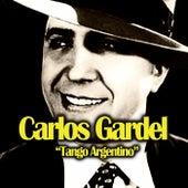 Tango Argentino de Carlos Gardel