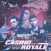 Casino Royale (MFMF. Remix) by Bate