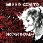 Pro*Whoa! EP de Nikka Costa