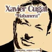 Habanera by Xavier Cugat