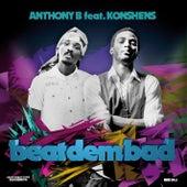 Beat Dem Bad by Anthony B