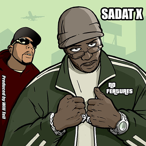 No Features by Sadat X