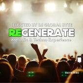 Regenerate (Selected by Dj Global Byte) de Various Artists