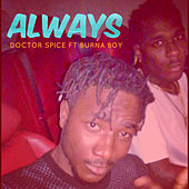 Always (Remastered) by Dr.Spice