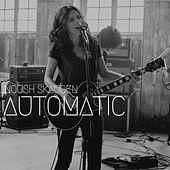 Automatic by Noush Skaugen