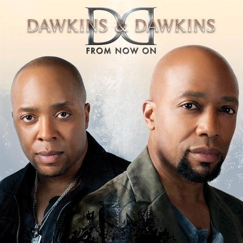 From Now On by Dawkins & Dawkins