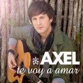 Te Voy A Amar de Axel