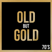 Old But Gold 70's de Various Artists