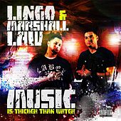 Music Is Thicker Than Water de Lingo