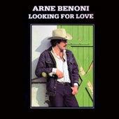 Lookin' for Love by Arne Benoni