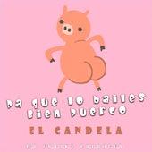 Pa Que Lo Bailes Bien Puerco by Candela (Hip-Hop)