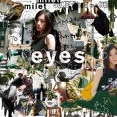 eyes by Milet
