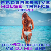 Progressive House Trance 2020 Top 40 Chart Hits, Vol. 2 DJ Mix 3Hr by Goa Doc