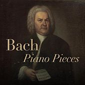 Bach Piano Pieces by Various Artists