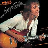 Mr. 335 Live In Japan (Live) de Larry Carlton