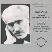 Toscanini conducts Mendelssohn by Arturo Toscanini