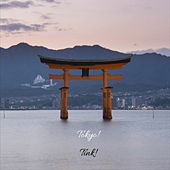 Tokyo! by Tink