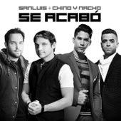 Se Acabó (feat. Chino & Nacho) de SanLuis