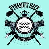 Sunshine (Single/EP) by Dynamite Hack