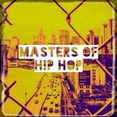 Masters of Hip Hop by Dope Rap Hip Hop Beats, #1 Hip Hop Hits, DJ Hip Hop Masters