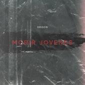 Morir Jóvenes de Droow