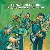 En Trío Con Tato Bolognini y Marco Messina by Leo Maslíah