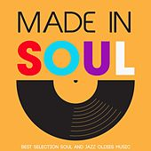 Made in Soul (Best Selection Soul And Jazz Oldies Music) von Various Artists