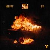 D.O.A. de Darkheart