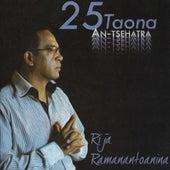 25 taona An'tsehatra de Rija Ramanantoanina