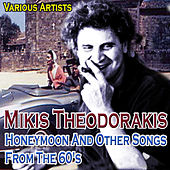Honeymoon and Other Songs from the 60's by Mikis Theodorakis de Various Artists