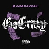 Go Crazy de Kamaiyah