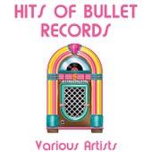 Hits of Bullet Records de Various Artists