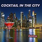 Cocktail in the city di Samy