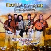 Aquí Comienza el Camino de Daniel Esteche y su Conjunto